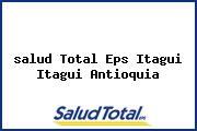 <i>salud Total Eps Itagui Itagui Antioquia</i>