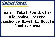 <i>salud Total Eps Javier Alejandro Carrera Siachoque Nivel Ii Bogota Cundinamarca</i>