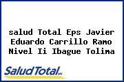 <i>salud Total Eps Javier Eduardo Carrillo Ramo Nivel Ii Ibague Tolima</i>