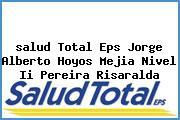 <i>salud Total Eps Jorge Alberto Hoyos Mejia Nivel Ii Pereira Risaralda</i>