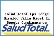 <i>salud Total Eps Jorge Giraldo Villa Nivel Ii Bogota Cundinamarca</i>