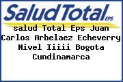 <i>salud Total Eps Juan Carlos Arbelaez Echeverry Nivel Iiiii Bogota Cundinamarca</i>