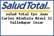 <i>salud Total Eps Juan Carlos Mindiola Nivel Ii Valledupar Cesar</i>