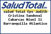 <i>salud Total Eps Judith Cristina Sandoval Cabarcas Nivel Ii Barranquilla Atlantico</i>