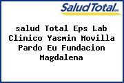 <i>salud Total Eps Lab Clinico Yasmin Movilla Pardo Eu Fundacion Magdalena</i>