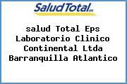 <i>salud Total Eps Laboratorio Clinico Continental Ltda Barranquilla Atlantico</i>