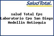 <i>salud Total Eps Laboratorio Cpo San Diego Medellin Antioquia</i>
