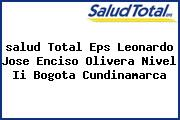 <i>salud Total Eps Leonardo Jose Enciso Olivera Nivel Ii Bogota Cundinamarca</i>