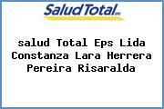 <i>salud Total Eps Lida Constanza Lara Herrera Pereira Risaralda</i>
