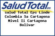 <i>salud Total Eps Linde Colombia Sa Cartagena Nivel Ii Cartagena Bolivar</i>