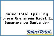 <i>salud Total Eps Lucy Forero Orejarena Nivel Ii Bucaramanga Santander</i>