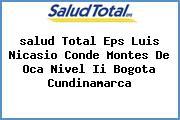 <i>salud Total Eps Luis Nicasio Conde Montes De Oca Nivel Ii Bogota Cundinamarca</i>