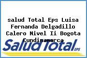 <i>salud Total Eps Luisa Fernanda Delgadillo Calero Nivel Ii Bogota Cundinamarca</i>