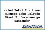 <i>salud Total Eps Lumar Augusto Lobo Delgado Nivel Ii Bucaramanga Santander</i>