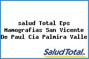 <i>salud Total Eps Mamografias San Vicente De Paul Cia Palmira Valle</i>