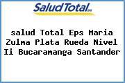 <i>salud Total Eps Maria Zulma Plata Rueda Nivel Ii Bucaramanga Santander</i>