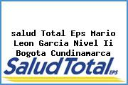 <i>salud Total Eps Mario Leon Garcia Nivel Ii Bogota Cundinamarca</i>