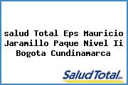<i>salud Total Eps Mauricio Jaramillo Paque Nivel Ii Bogota Cundinamarca</i>