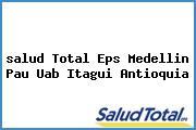 <i>salud Total Eps Medellin Pau Uab Itagui Antioquia</i>