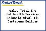 <i>salud Total Eps Medihealth Services Colombia Nivel Iii Cartagena Bolivar</i>