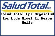 <i>salud Total Eps Megasalud Ips Ltda Nivel Ii Neiva Huila</i>