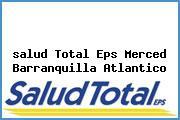 <i>salud Total Eps Merced Barranquilla Atlantico</i>
