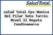 <i>salud Total Eps Monica Del Pilar Soto Torres Nivel Ii Bogota Cundinamarca</i>