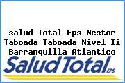 <i>salud Total Eps Nestor Taboada Taboada Nivel Ii Barranquilla Atlantico</i>