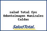 <i>salud Total Eps Odontoimagen Manizales Caldas</i>