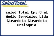 <i>salud Total Eps Oral Medic Servicios Ltda Girardota Girardota Antioquia</i>