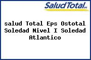 <i>salud Total Eps Ostotal Soledad Nivel I Soledad Atlantico</i>
