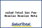 <i>salud Total Eps Pau Acacias Acacias Meta</i>