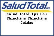<i>salud Total Eps Pau Chinchina Chinchina Caldas</i>