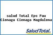 <i>salud Total Eps Pau Cienaga Cienaga Magdalena</i>