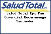 <i>salud Total Eps Pau Comercial Bucaramanga Santander</i>