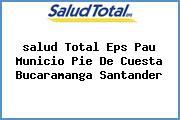<i>salud Total Eps Pau Municio Pie De Cuesta Bucaramanga Santander</i>