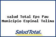 <i>salud Total Eps Pau Municipio Espinal Tolima</i>