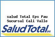 <i>salud Total Eps Pau Sucursal Cali Valle</i>
