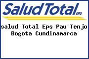 <i>salud Total Eps Pau Tenjo Bogota Cundinamarca</i>