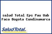 <i>salud Total Eps Pau Uab Faca Bogota Cundinamarca</i>