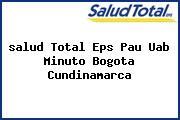 <i>salud Total Eps Pau Uab Minuto Bogota Cundinamarca</i>