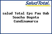 <i>salud Total Eps Pau Uab Soacha Bogota Cundinamarca</i>