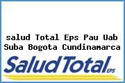 <i>salud Total Eps Pau Uab Suba Bogota Cundinamarca</i>