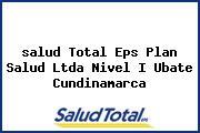 <i>salud Total Eps Plan Salud Ltda Nivel I Ubate Cundinamarca</i>