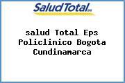 <i>salud Total Eps Policlinico Bogota Cundinamarca</i>