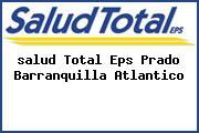 <i>salud Total Eps Prado Barranquilla Atlantico</i>
