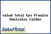 <i>salud Total Eps Proalco Manizales Caldas</i>