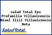 <i>salud Total Eps Profamilia Villavicencio Nivel Iiiii Villavicencio Meta</i>