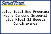 <i>salud Total Eps Programa Madre Canguro Integral Ltda Nivel Ii Bogota Cundinamarca</i>