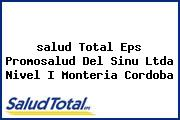 <i>salud Total Eps Promosalud Del Sinu Ltda Nivel I Monteria Cordoba</i>